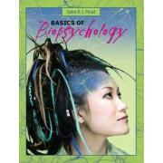Basics of Biopsychology by John P. J. Pinel