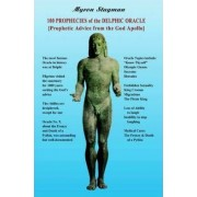 100 Prophecies of the Delphic Oracle by Myron Stagman