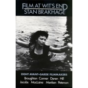 Film at Wit's End: Eight Avant-Garde Filmmakers