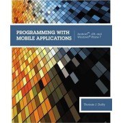 Programming with Mobile Applications by Thomas M. Duffy