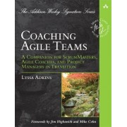 Coaching Agile Teams by Lyssa Adkins