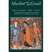 Merlin and the Grail by Robert de Boron