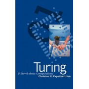 Turing: (A Novel about Computation)
