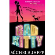 Bad Kitty by Michele Jaffe