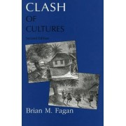 Clash of Cultures by Brian M. Fagan