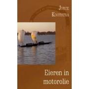 Reisverhaal Eieren in motorolie | Joyce Kootstra