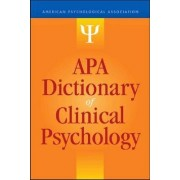 APA Dictionary of Clinical Psychology by Gary R. Vandenbos