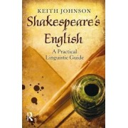 Shakespeare's English by Keith Johnson