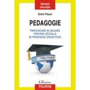 Pedagogie. Provocari și dileme privind școala și profesia didactica