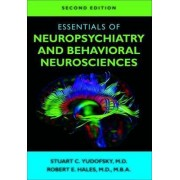Essentials of Neuropsychiatry and Behavioral Neurosciences by Stuart C. Yudofsky