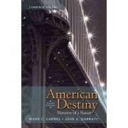 American Destiny by Mark C. Carnes