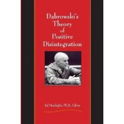 Dabrowski's Theory of Positive Disintegration by Sal Mendaglio