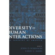 Diversity in Human Interactions by John D. Robinson