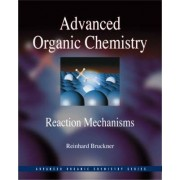 Advanced Organic Chemistry by Reinhard Br