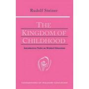 The Kingdom of Childhood by Rudolf Steiner