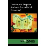 Do Schools Prepare Students for a Global Economy? by Judeen Bartos