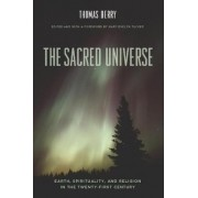 The Sacred Universe by Thomas Berry