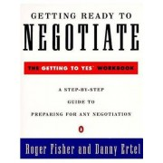 Getting Ready to Negotiate by Roger Fisher