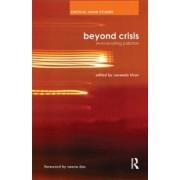Beyond Crisis by Naveeda Khan