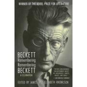 Beckett Remembering/Remembering Beckett by Samuel Beckett
