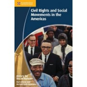 History for the IB Diploma: Civil Rights and Social Movements in the Americas by Mike Scott-Baumann