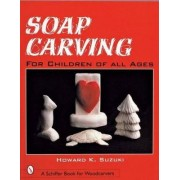 Soap Carving by Howard K. Suzuki