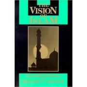 The Vision of Islam by Sachiko Murata