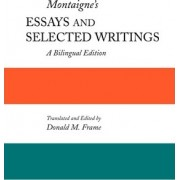 Montaigne's Essays and Selected Writings by Donald M Frame
