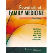 Essentials of Family Medicine by Philip D. Sloane