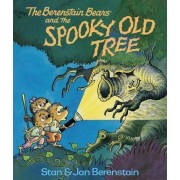 The Berenstain Bears and the Spooky Old Tree by Stan Berenstain