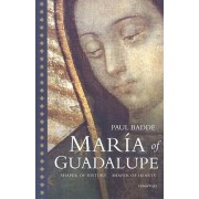 Maria of Guadalupe by Paul Badde