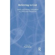 Referring to God by Professor Paul Helm