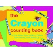 The Crayon Counting Book by Pam Munoz Ryan
