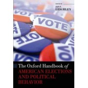 The Oxford Handbook of American Elections and Political Behavior by Jan E. Leighley