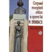 Secolul XX 30+31 Corpusul receptarii critice a operei lui M. Eminescu