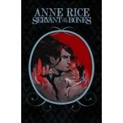 Anne Rice's Servant of the Bones by Mariah McCourt