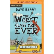 The Worst Class Trip Ever by Dr Dave Barry