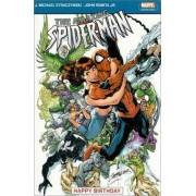 The Amazing Spider-man Vol.5: Happy Birthday by Michael J. Straczynski
