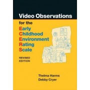 Video Observations for the ECERS-R by Thelma Harms