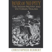 War of No Pity by Christopher Herbert