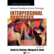 Blackwell Handbook of Social Psychology by Garth J. O. Fletcher
