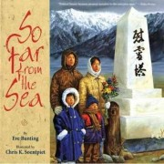 So Far from the Sea by Eve Bunting