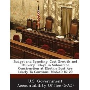 Budget and Spending by U S Government Accountability Office (