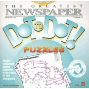 The Greatest Newspaper Dot-To-Dot! Puzzles by David Kalvitis