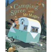 A Camping Spree with Mr Magee by Dusen van