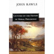Lectures on the History of Moral Philosophy by John Rawls