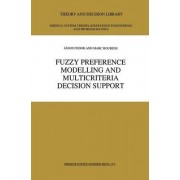 Fuzzy Preference Modelling and Multicriteria Decision Support by J