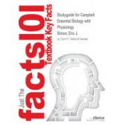 Studyguide for Campbell Essential Biology with Physiology by Simon, Eric J., ISBN 9780321788221