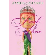 Freak Show by James St James