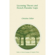 Licensing Theory and French Parasitic Gaps by C.R. Tellier